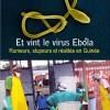 أسرار فيروس إيبولا: بين الحقائق والإشاعات