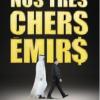 كتاب «أمراؤنا الأعزاء» انتقاد لسياسيي فرنسا وهرولتهم وراء أموال الخليج