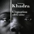 «المعادلة الإفريقية» لياسمينة خضراء: عن القرصنة ومآسي القارة السمراء